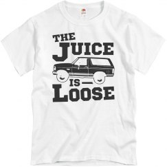The Juice Is Loose Free OJ