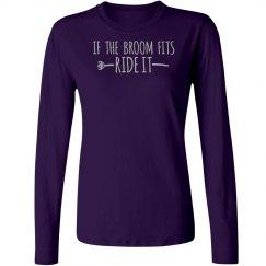 If The Broom Fits Ladies Tee
