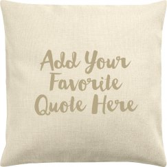 Custom Quote Pillow