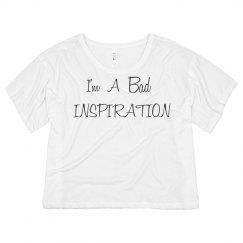 White Bad Inspiration Flowy Shirt
