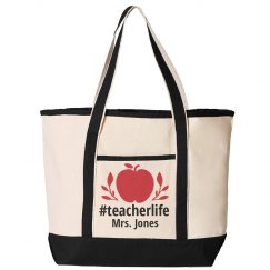 Custom #Teacherlife Tote
