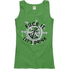 fuck it, let's drink anchor womens