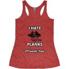 I Hate Planks