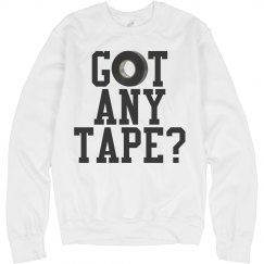 Got Any Color Guard Tape? Sweatshirt