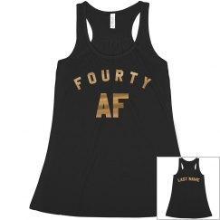 Metallic Custom Forty AF Birthday