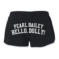Hello Dolly Pearl Bailey Shorts
