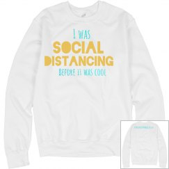 Social distancing sweatshirt - white