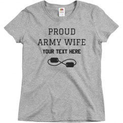 Custom Army Wife Tee