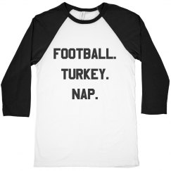 Football, Turkey, Nap Funny Thanksgiving Raglan Tee