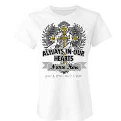 In Our Hearts Custom Loved One Shirt