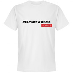 Elevate With Me - White Tee