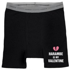 Harambe Is My Valentine Boxers
