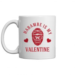 Harambe Is My Valentine Gift