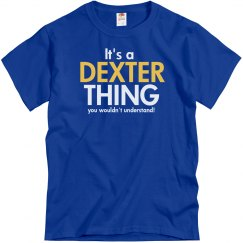 It's a Dexter thing
