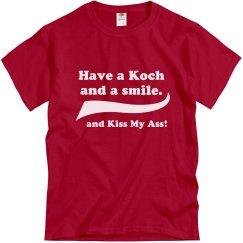 Kochs Kiss My Ass