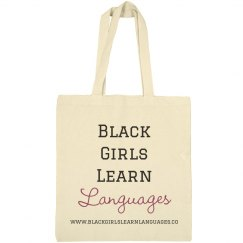 Black Girls Learn Languages Tote