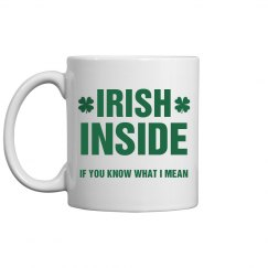 Irish Inside Funny St Patricks