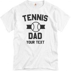 Custom Tennis Dad Shirt