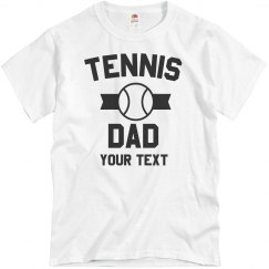 Custom Tennis Dad Shirt