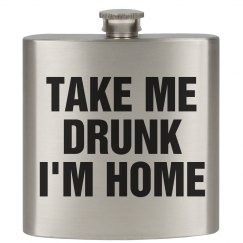 Take Me Drunk Home