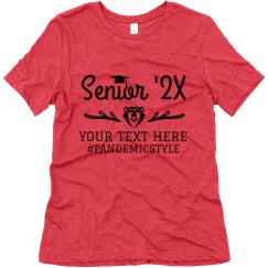 Senior '21 #Pandemicstyle Top