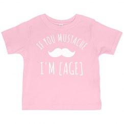 If You Mustache Custom Birthday