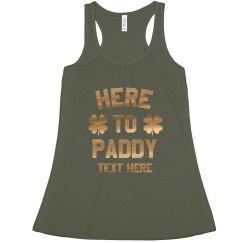 Here to Paddy Gold Metallic
