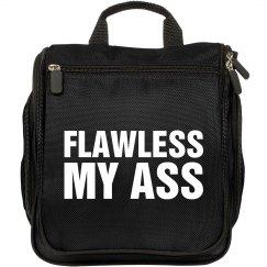 Flawless My Ass