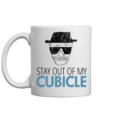 Stay Out of My Cubicle