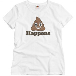 Poop Happens Woman's T-shirt