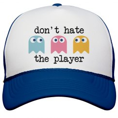 Don't Hate the Player Hat