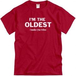 I'm the oldest I make the rules