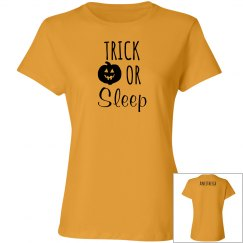 Women's T- Trick or Sleep