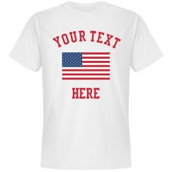 Create Your Own Flag Design Fourth Of July T-Shirt