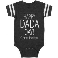 Happy DaDa Day Custom Text Onesie