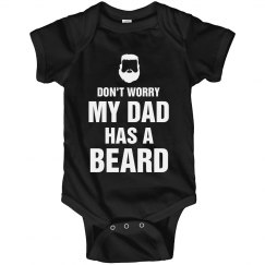 Don't Worry My Dad Has A Beard