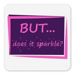 But Does it Sparkle?