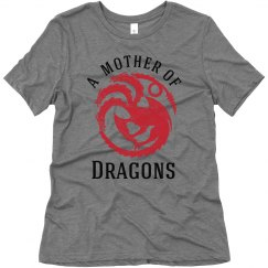 A Mother of Dragons Tee
