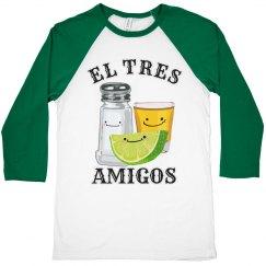 The Tres Amigos Cinco De Mayo