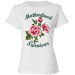 Motherhood Survivor T-Shirt