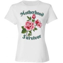 Motherhood Survivor T-Shirt