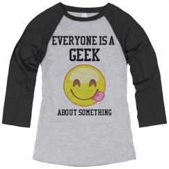 Everyone is a Geek