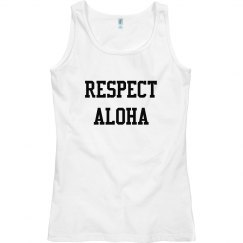 Respect Aloha Top
