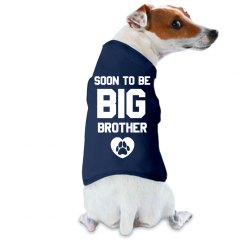 Soon To Be Big Brother Dog Tee