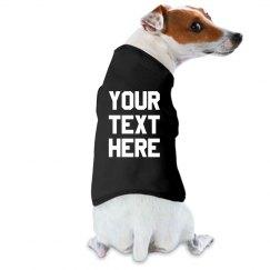 Custom Text Dog Shirt