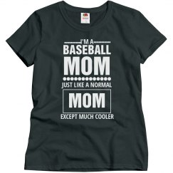 Cool Baseball Mom
