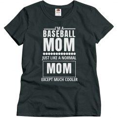 Cool Baseball Mom