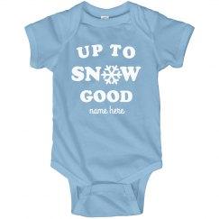 Up To Snow Good Custom Onesie