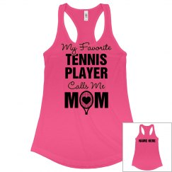 My Favorite Tennis Player Mom Gear