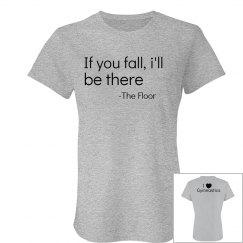 If you fall tshirt